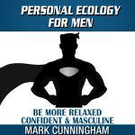 Personal Ecology For Men